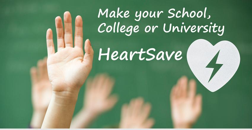 Make your School, College or University HeartSave